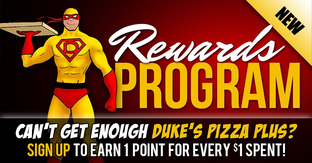 Duke's Pizza Plus - Rewards Program